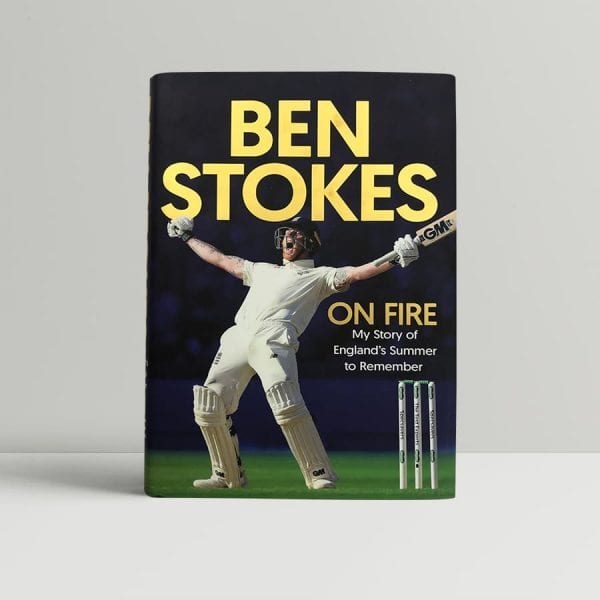 ben stokes on fire signed first edition1
