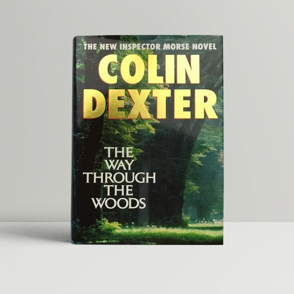 colin dexter the way through the woods signed first edition1