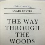 colin dexter the way through the woods signed first edition5