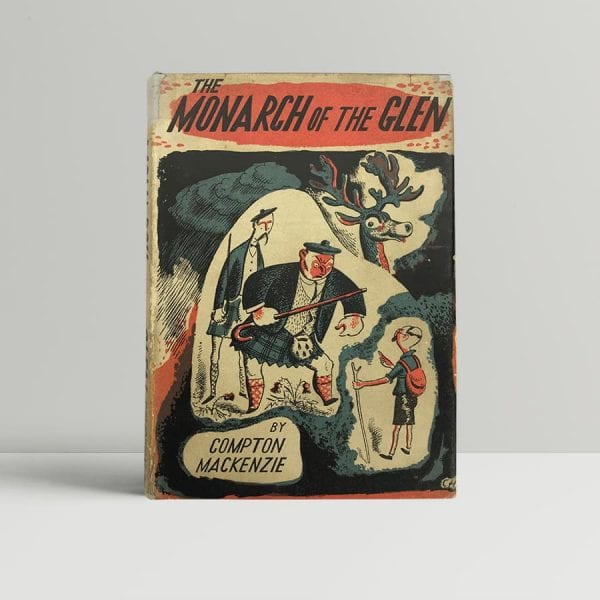 compton mackenzie the monarch of the glen first edition1