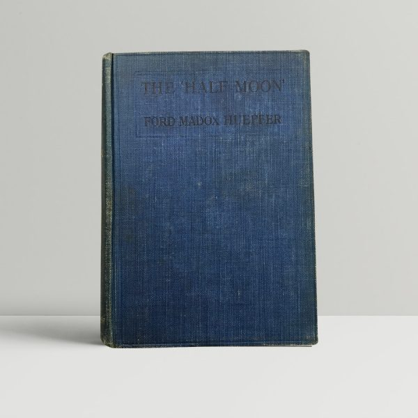 ford madox hueffer the half moon first edition1