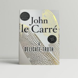 john le carre a delicate truth signed first edition1