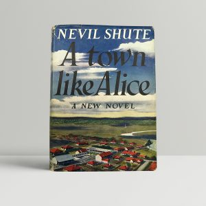nevil shute a town like alice first editon1