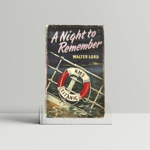 walter lord a night to remember first edition1 1