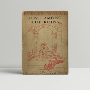 evelyn waugh love among the ruins first edition1