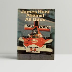 james hunt against all odds signed first edition1