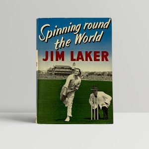 jim laker spinning round the world signed first edition1