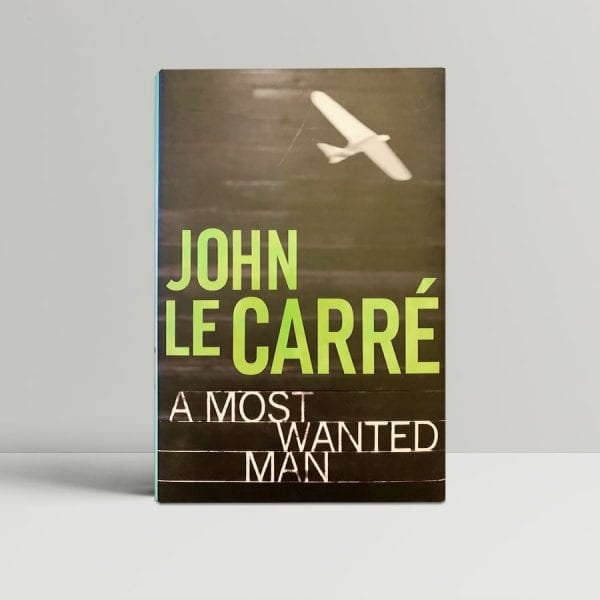 john le carre a most wanted man signed first edition1