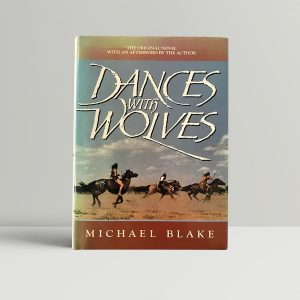 michael blake dances with wolves first edition1
