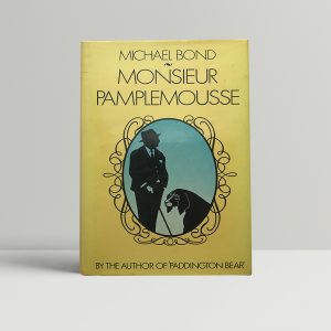 michael bond monsieur pamplemoussesigned first edition1
