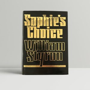 william styron sophies choice first edition1