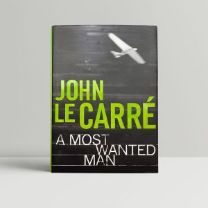 john le carre a most wanted man signed first ed1