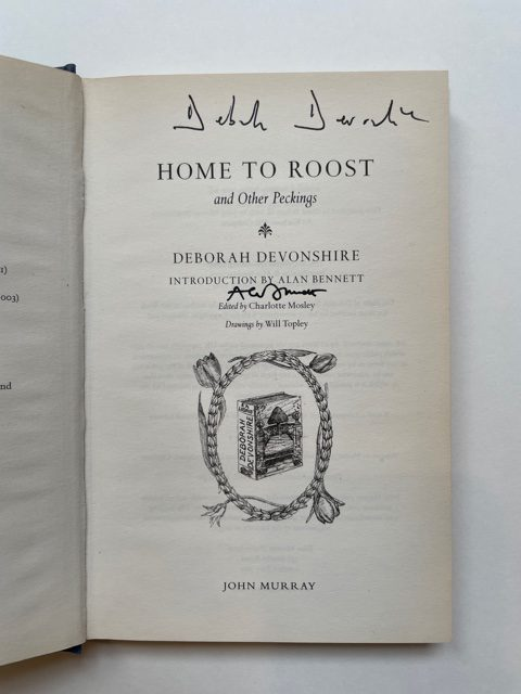 deborah devonshire home to roost and other pickings signed3