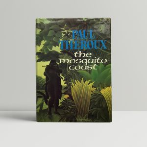 paul theroux the mosquito coast first edition1