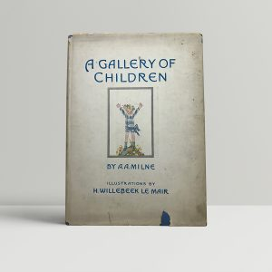 aa milne a gallery of children signed first edition1