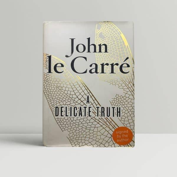 john le carre a delicate truth signed 1st ed1