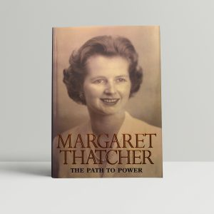 margaret thatcher the path to power signed first ed1
