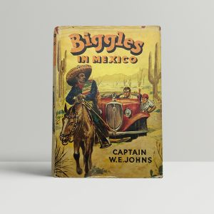 we johns biggles in mexico first edition1