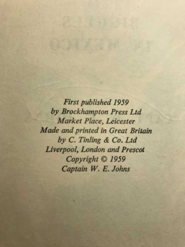we johns biggles in mexico first edition2