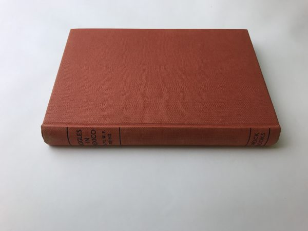 we johns biggles in mexico first edition3