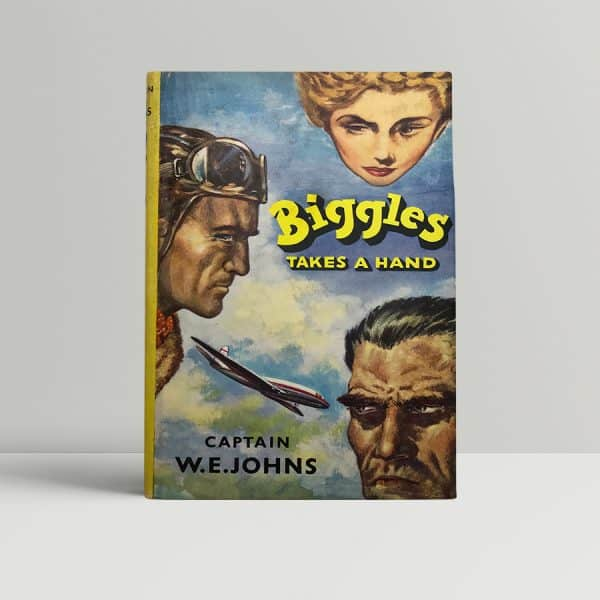 we johns biggles takes a hand first edition1
