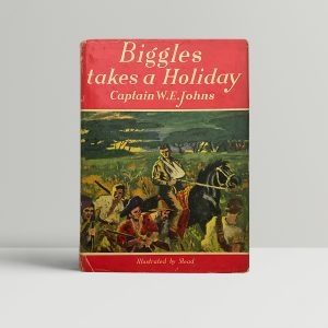 we johns biggles takes a holiday first edition1
