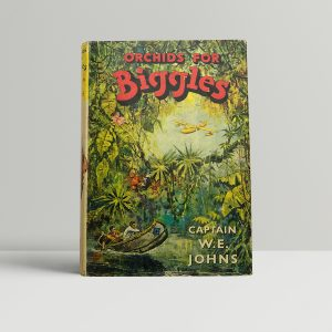 we johns orchids for biggles first edition1