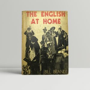 bill brandt the english at home first edition1