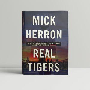 mick herron real tigers first ed1