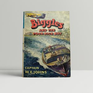 we johns biggles and the poor rich boy first edition1