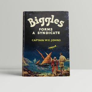 we johns biggles forms a syndicate first edition1