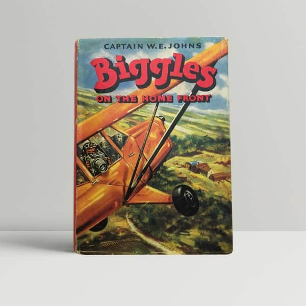 we johns biggles on the home front first edition1