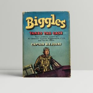 we johns biggles takes the case first edition1