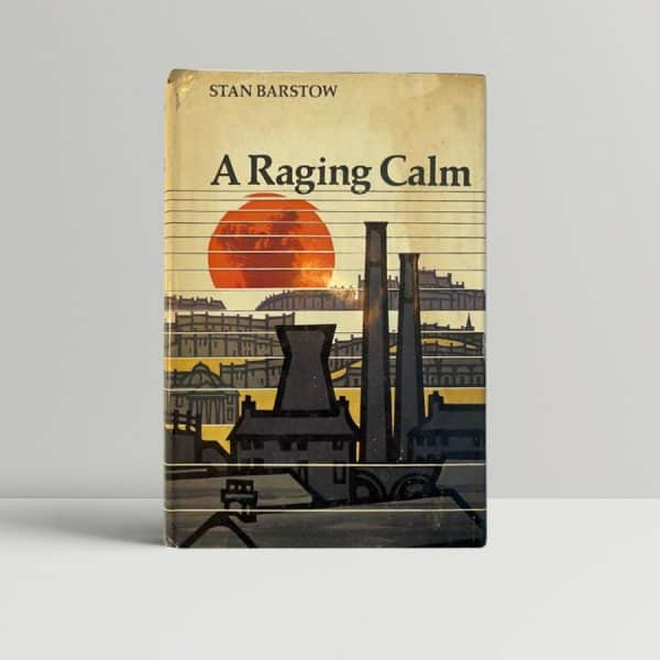 stan barstow a raging calm signed first edition1