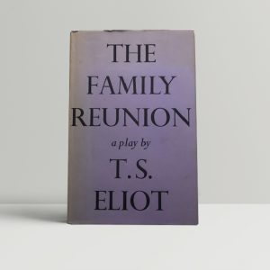 ts eliot the family reunion first edition1