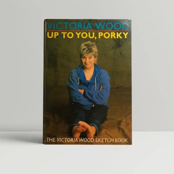 victoria wood up to you porky signed first edition1
