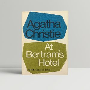 agatha christie at bertrams hotel first 150 1