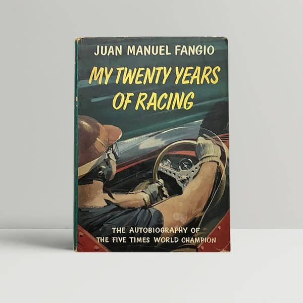juan manuel fangio my twenty years ogf racing first ed1