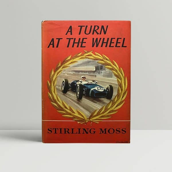 stirling moss a turn at the wheel signed book1