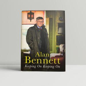 alan bennett keeping on keeping on signed 1st ed1