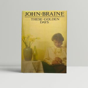john braine these golden days signed first ed1